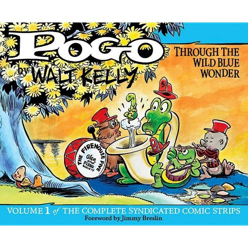 Pogo the Complete Syndicated Comic Strips - (Pogo: The Complete Syndicated Comic Strips) by  Walt Kelly - image 1 of 1