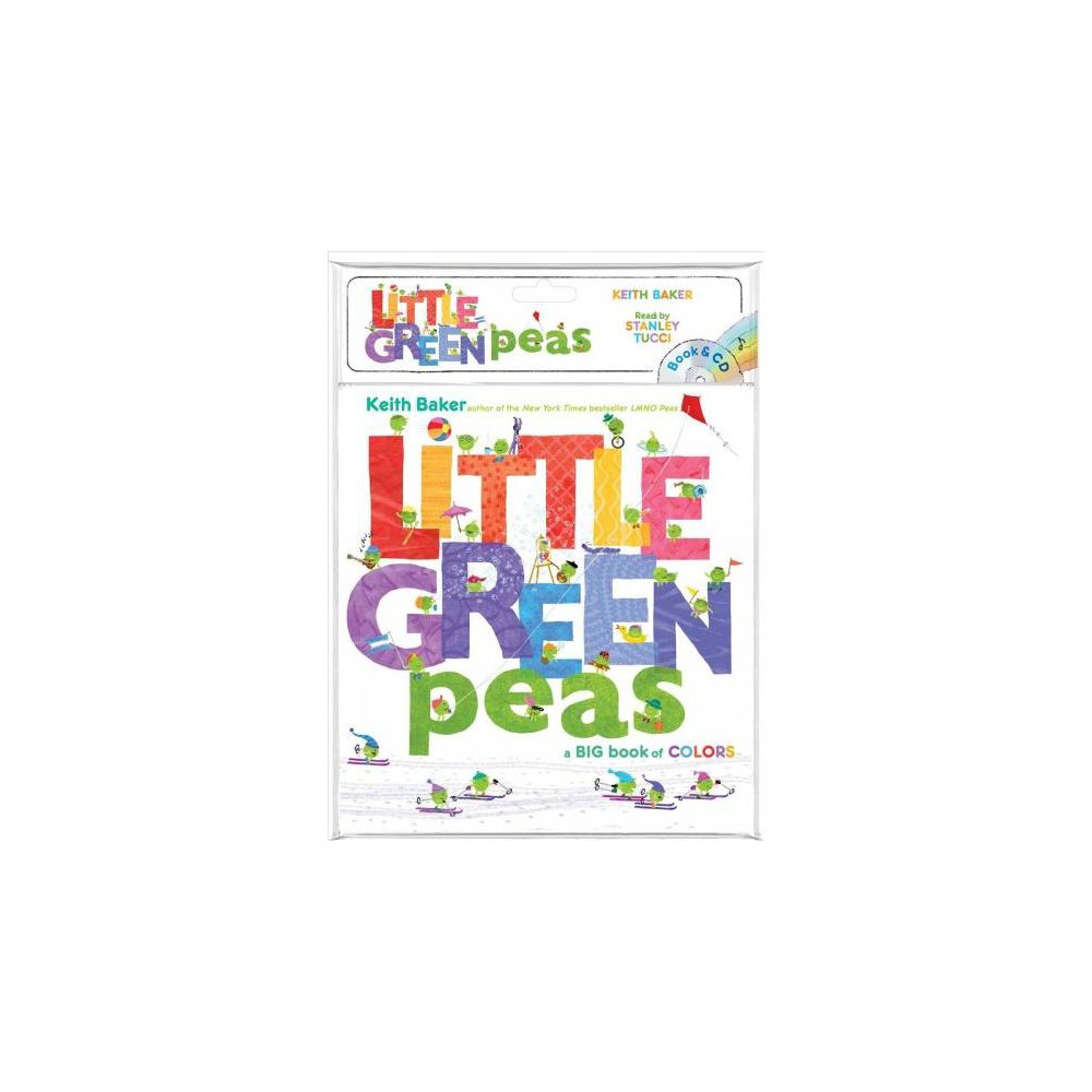 Little Green Peas + CD - Pap/Com RE (Peas) by Keith Baker (Paperback)