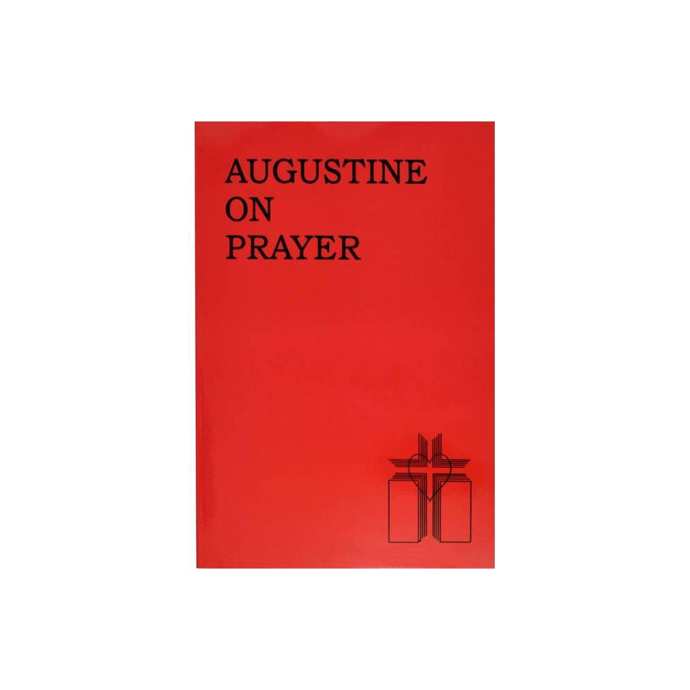 Augustine On Prayer By Thomas A Hand Paperback