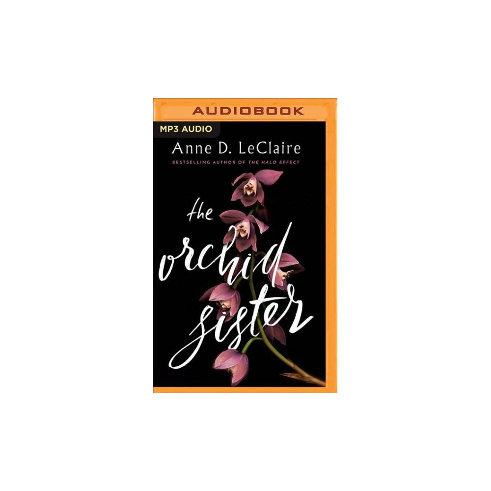 Orchid Sister - MP3 Una by Anne D. Leclaire (MP3-CD)