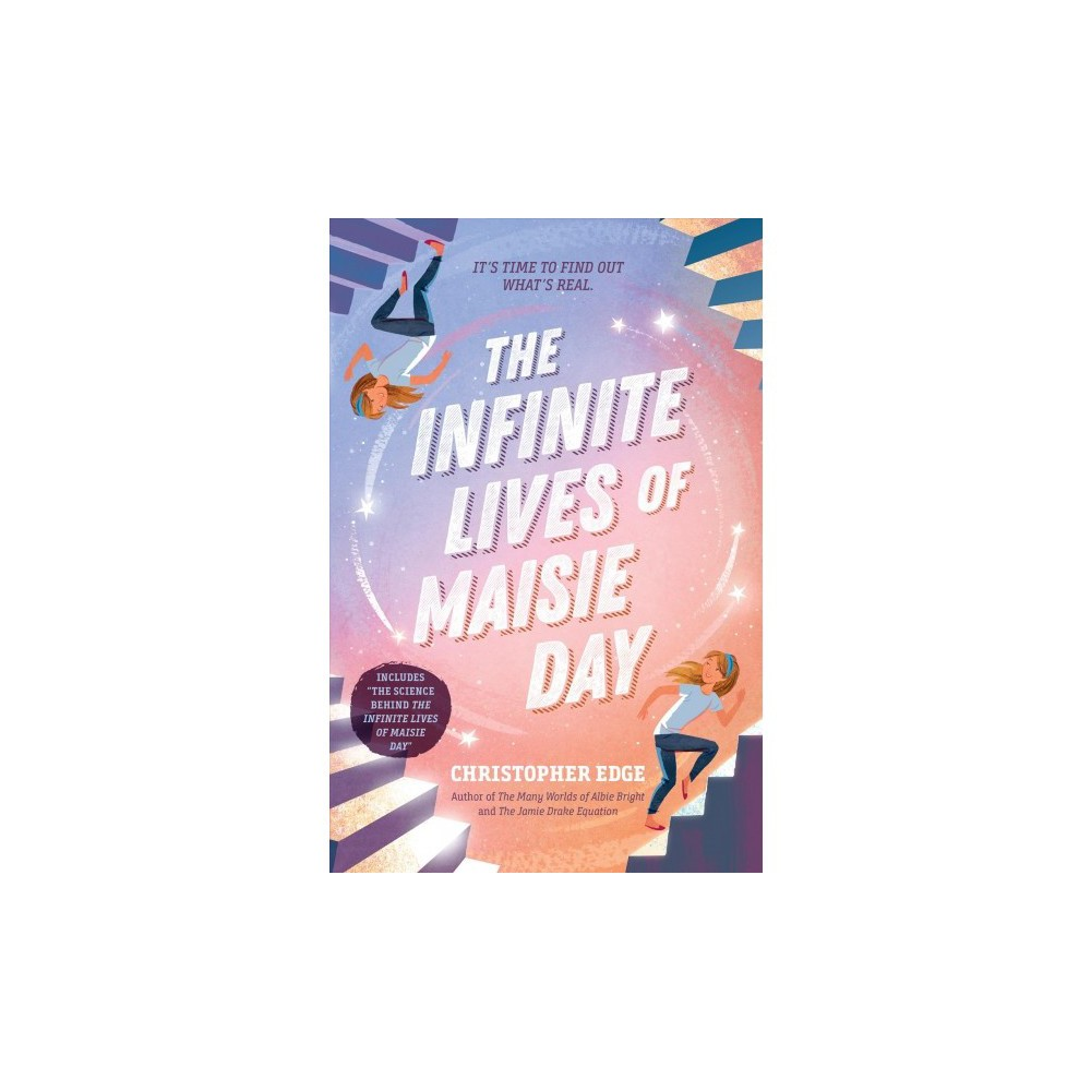 Infinite Lives of Maisie Day - by Christopher Edge (Hardcover)