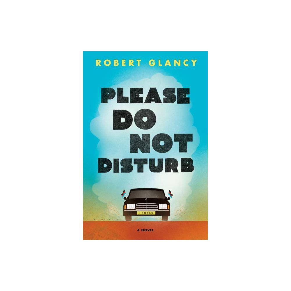 Please Do Not Disturb - by Robert Glancy (Hardcover) 'Richly layered, mordantly funny, and graced by compassion, Glancy's determinedly small-scale take on revolution and the death of dreams consistently seduces and delights.' - Kirkus Reviews 'Exciting and surprising.' - Booklist 'A tragicomic story of the price exacted when those bent on corruption thwart the promise of freedom.' - Shelf Awareness '[An] enticing political novel.' - The Manhattan Book Review 'A beautifully written story.' - Washington Independent Review of Books 'You'd have to go back to the young Paul Theroux to find a writer this savvy and sympathetic about political fallout in post-colonial Africa . . . Glancy's dialogue is sharp and his descriptions are dandy . . . His tracing of his characters' tangled intersecting paths is Altman-worthy. He's canny on how power-abuse is rationalized by those doing the abusing, and his sense of absurdity is feisty . . . In short, this is impressive work from a smart, feverish talent.' - Seattle Times 'Frank sorts through the 'terms and conditions' of his life in agonizing, comic detail, mingling fantasy and reality . . . The format (emails and obsessive footnotes) is entertaining, and the author's insights into the predatory aspects of human behavior are spot on.' - The New York Times on Terms and Conditions 'An original office comedy that dots all the I's and crosses all the T's: Think a dash of Office Space, a pinch of Palahniuk and a glance at Regarding Henry.' - Kirkus Reviews on Terms and Conditions 'Carefully plotted, fresh and amusing . . . Frank, himself, is wryly funny and likeable, so much so that when he eventually exacts his delightful and appropriate revenge you feel like cheering.' - Midwest Book Review on Terms and Conditions 'Very funny and very poignant. Read it!' - Paul Torday, author of Salmon Fishing IN THE Yemen, on Terms and Conditions 'It's wonderful. Funny, poignant, simple and profound--it's the kind of book I absolutely love. And it ha