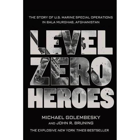 Level Zero Heroes - by  Michael Golembesky & John R Bruning (Paperback) - image 1 of 1