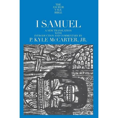 I Samuel - (Anchor Yale Bible (Paper)) by  P Kyle McCarter (Paperback) - image 1 of 1