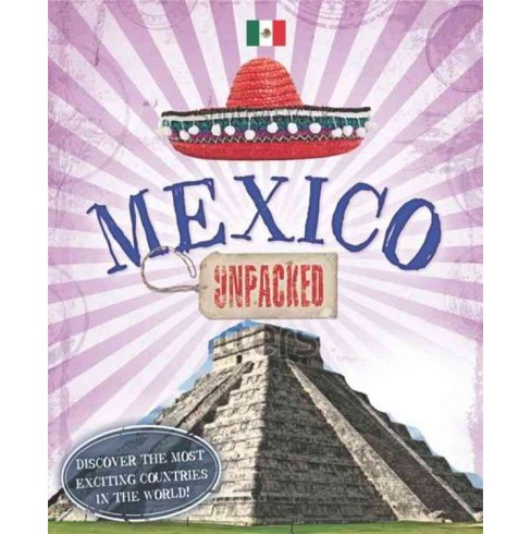 Mexico Unpacked (Reprint) (Paperback) (Susie Brooks) - image 1 of 1