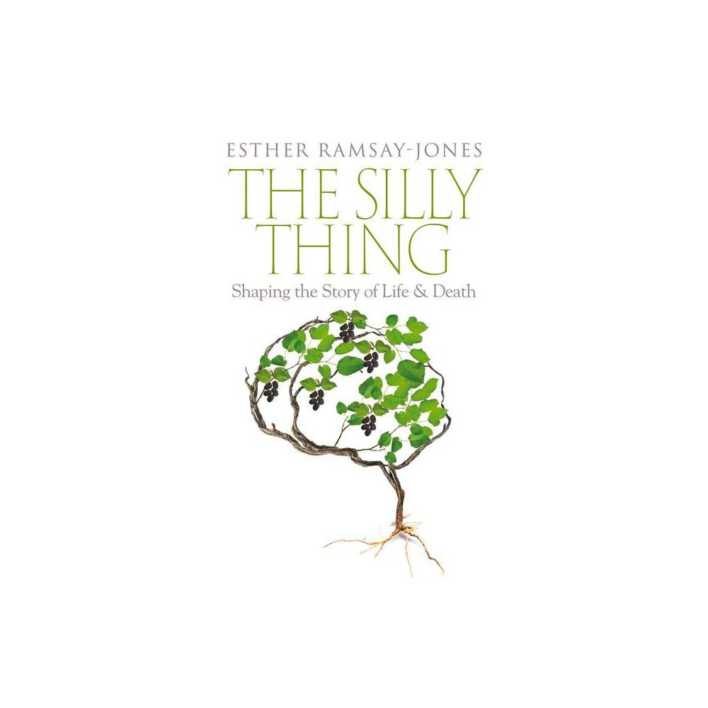 The Silly Thing By Esther Ramsay Jones Paperback