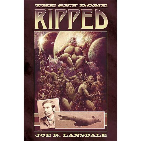 The Sky Done Ripped - by  Joe R Lansdale (Hardcover) - image 1 of 1