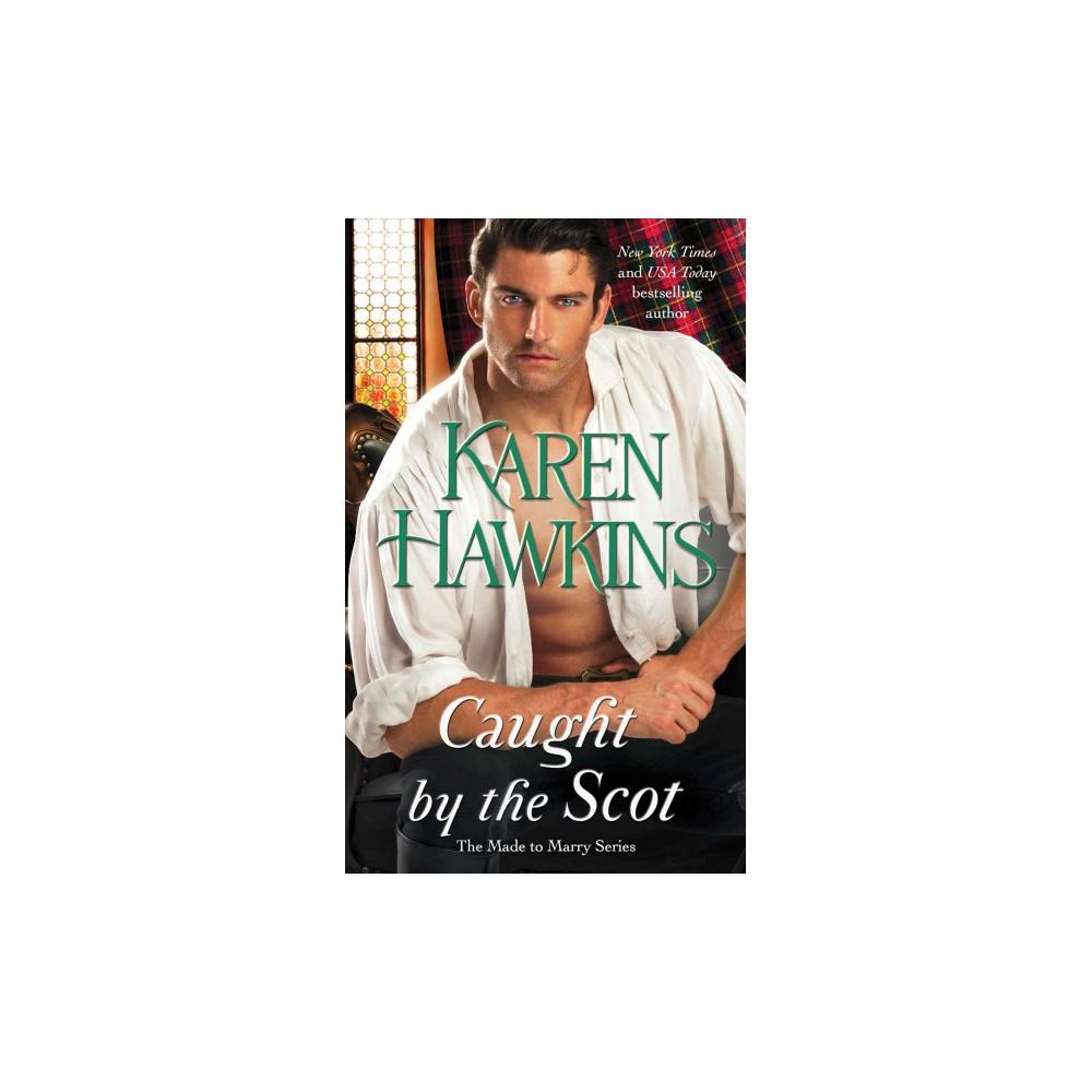 Caught by the Scot (Paperback) (Karen Hawkins)