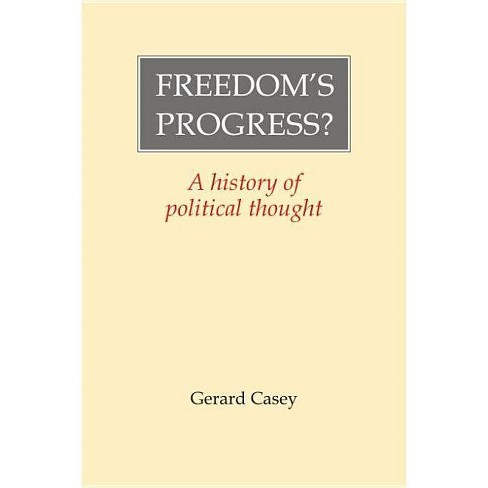 Freedom's Progress? - by  Gerard Casey (Hardcover) - image 1 of 1