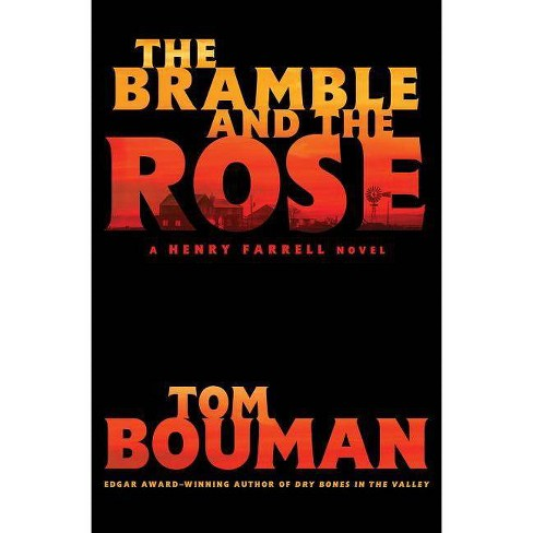 The Bramble and the Rose - by  Tom Bouman (Hardcover) - image 1 of 1