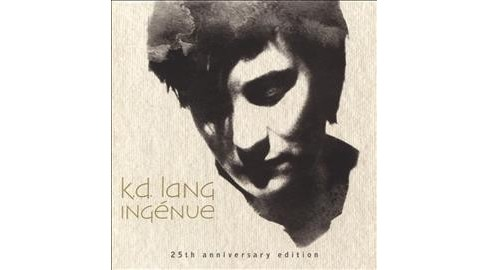 K.D. Lang - Ingenue (25th Anniversary Edition) (CD) - image 1 of 1