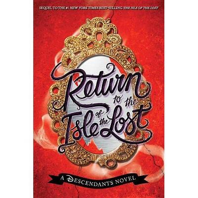 Return to the Isle of the Lost (The Descendants) (Hardcover by Melissa de la Cruz)