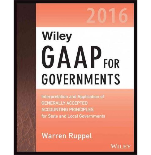 Wiley GAAP for Governments 2016 : Interpretation and Application of Generally Accepted Accounting - image 1 of 1