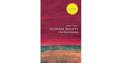 Human Rights : A Very Short Introduction (New / Updated) (Paperback) (Andrew Clapham) - image 1 of 1