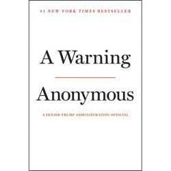 A Warning - by Anonymous (Hardcover)