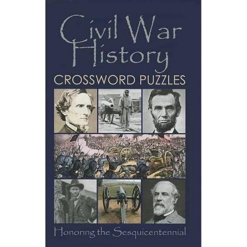 Civil War History Crossword Puzzles - (Paperback) - image 1 of 1