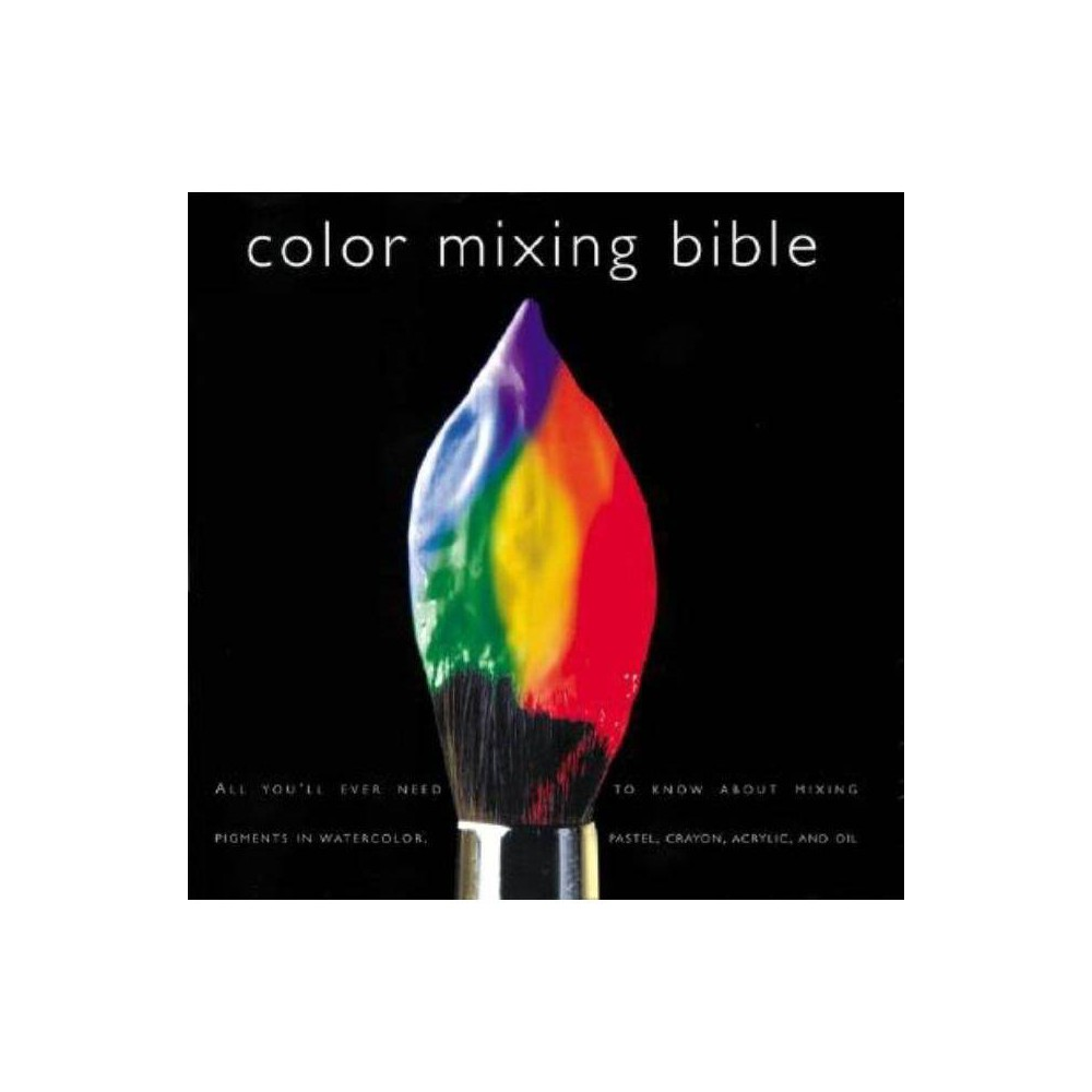 Color Mixing Bible Paperback