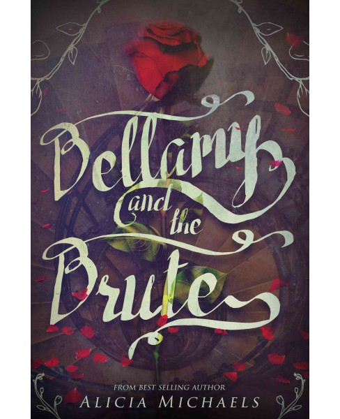 Bellamy and the Brute (Paperback) (Alicia Michaels) - image 1 of 1