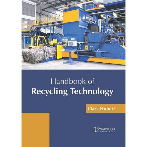 Handbook of Recycling Technology - (Hardcover) - image 1 of 1