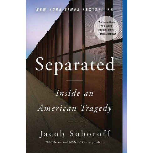 Separated - by  Jacob Soboroff (Paperback) - image 1 of 1