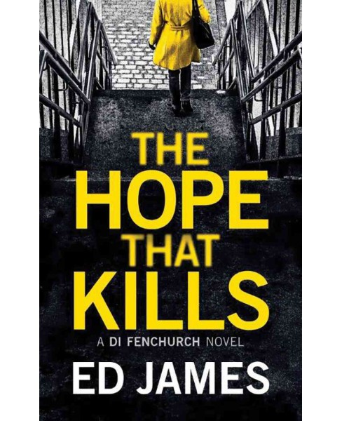 Hope That Kills (Unabridged) (CD/Spoken Word) (Ed James) - image 1 of 1