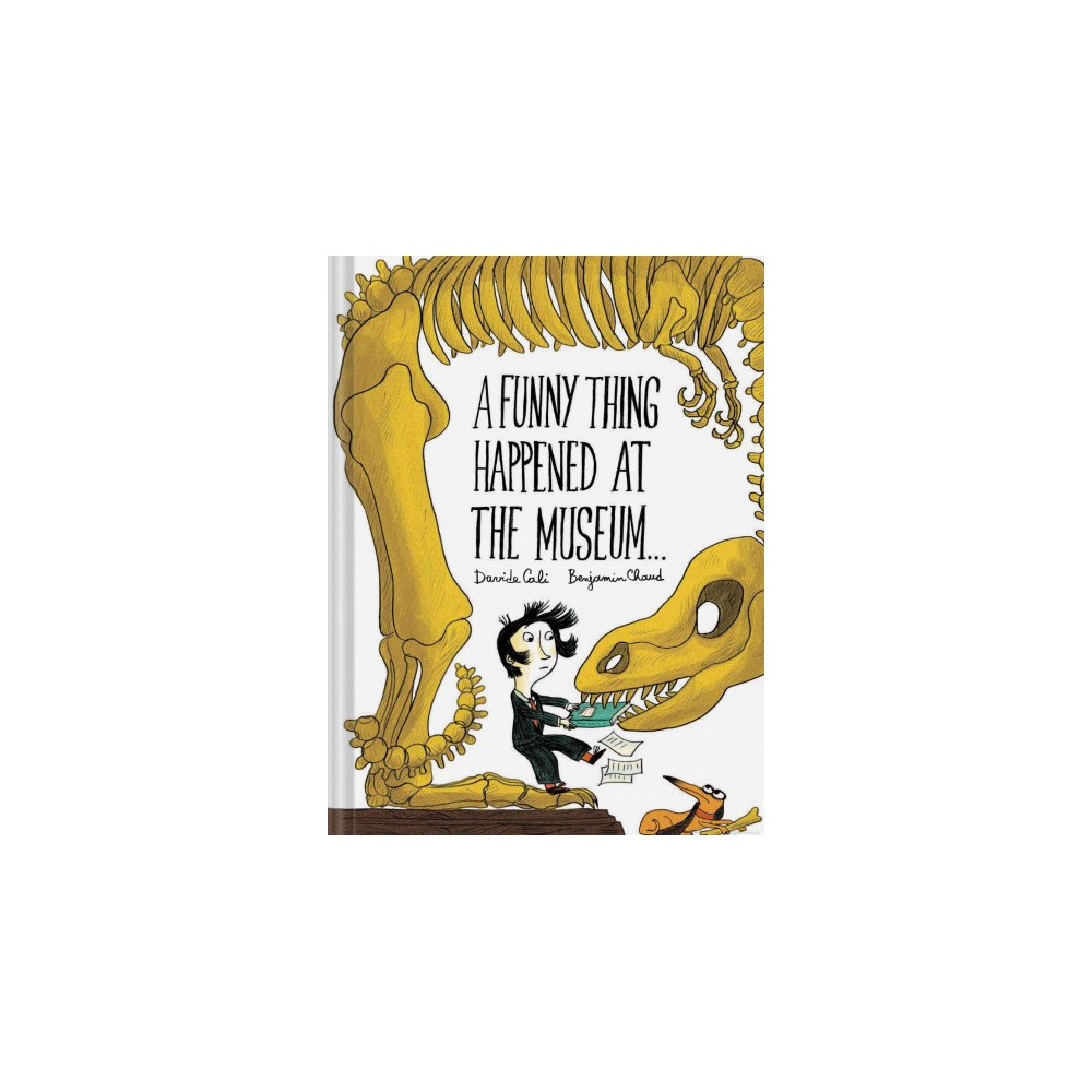Funny Thing Happened at the Museum... (Hardcover) (Davide Cali)