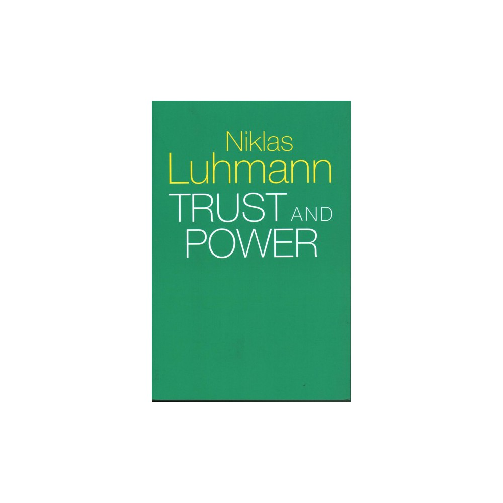 Trust and Power - by Niklas Luhmann (Paperback)