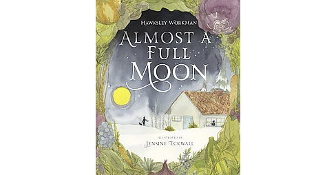 Almost a Full Moon (Hardcover) (Hawksley Workman) - image 1 of 1