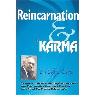 Reincarnation & Karma - by  Edgar Cayce (Paperback)