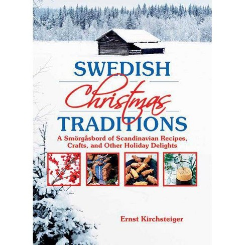 Swedish Christmas Traditions - by  Ernst Kirchsteiger (Paperback) - image 1 of 1