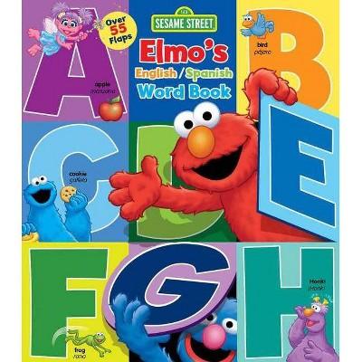 Sesame Street: Elmo's Word Book - (Lift-The-Flap)by Lori C Froeb (Board Book)