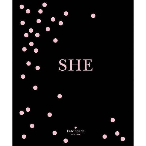 Kate Spade New York: She - (Hardcover) - image 1 of 1