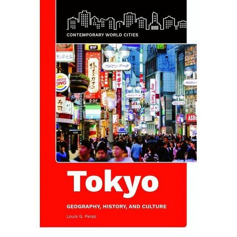 Tokyo - (Contemporary World Cities) by  Louis Perez (Hardcover) - image 1 of 1