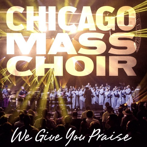 Chicago mass choir - We give you praise (CD) - image 1 of 1
