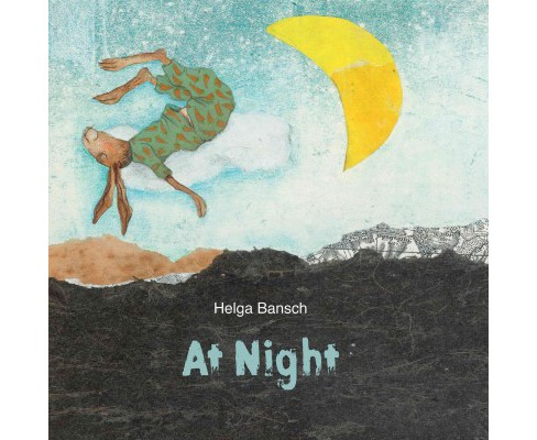 At Night (Hardcover) (Helga Bansch) - image 1 of 1