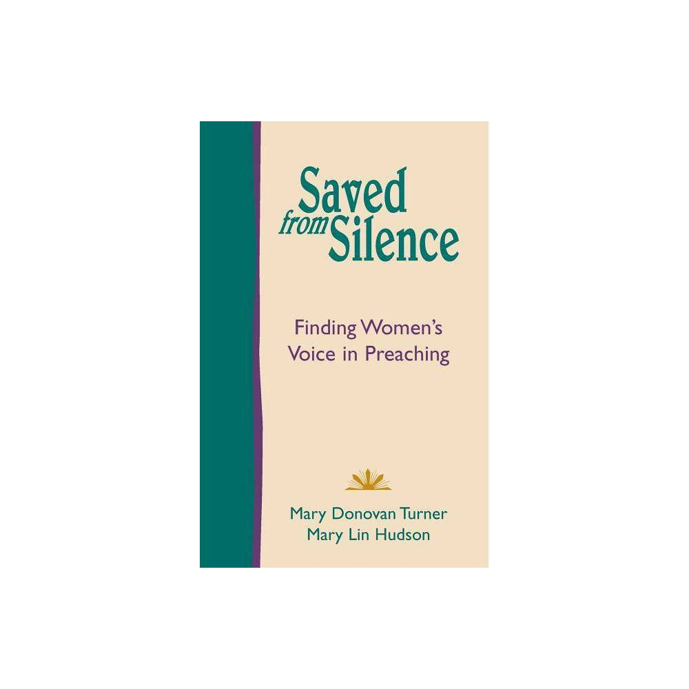Saved From Silence By Mary Donovan Turner Mary Lin Hudson Paperback