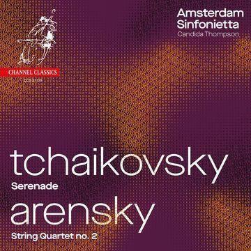 Amsterdam Sinfonietta Tchaikovsky Arensky Serenade String