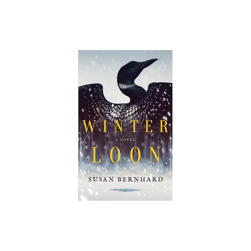 Winter Loon - Unabridged by Susan Bernhard (CD/Spoken Word)