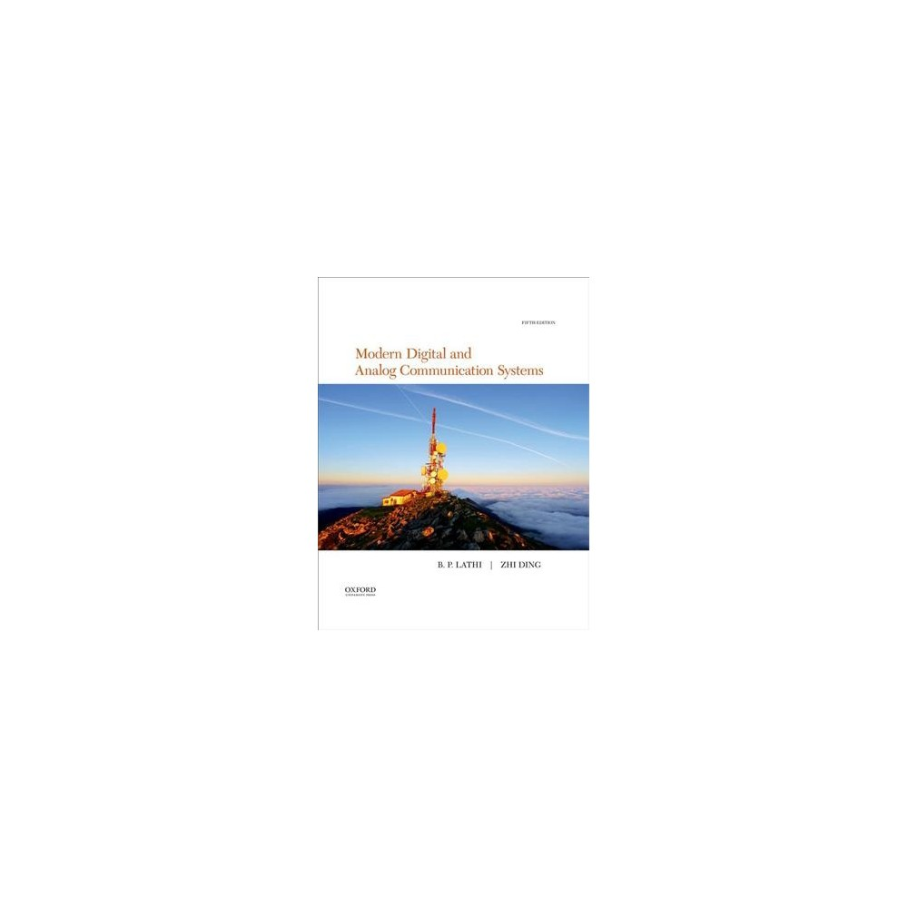Modern Digital and Analog Communication - by B. P. Lathi & Zhi Ding (Hardcover)