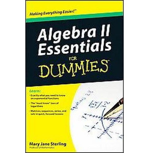 Algebra II Essentials for Dummies (Paperback) (Mary Jane Sterling) - image 1 of 1