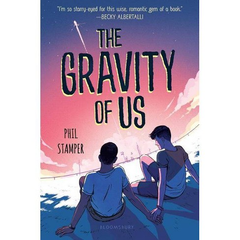The Gravity of Us - by  Phil Stamper (Hardcover) - image 1 of 1