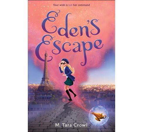 Eden's Escape -  Reprint (Eden of the Lamp) by M. Tara Crowl (Paperback) - image 1 of 1