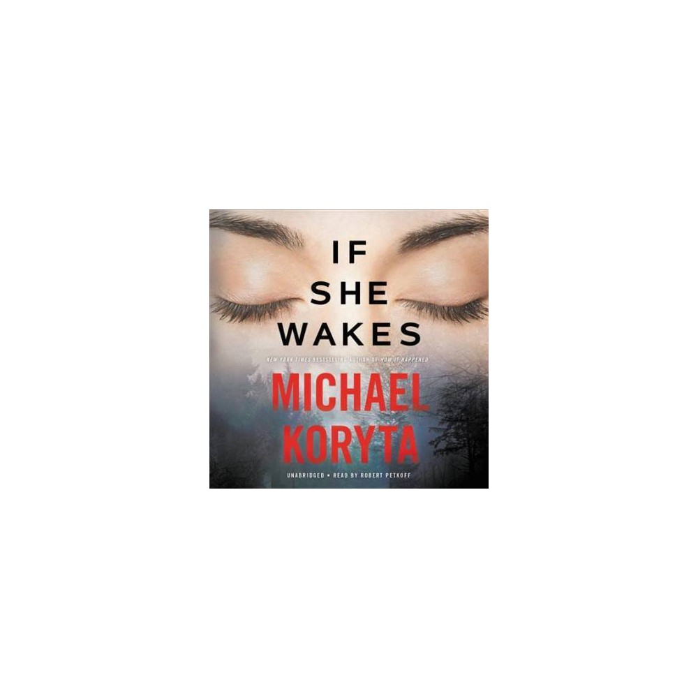 If She Wakes - Unabridged by Michael Koryta (CD/Spoken Word)