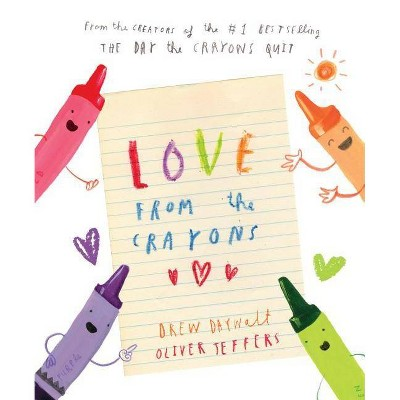 Love from the Crayons - by Drew Daywalt (Hardcover)