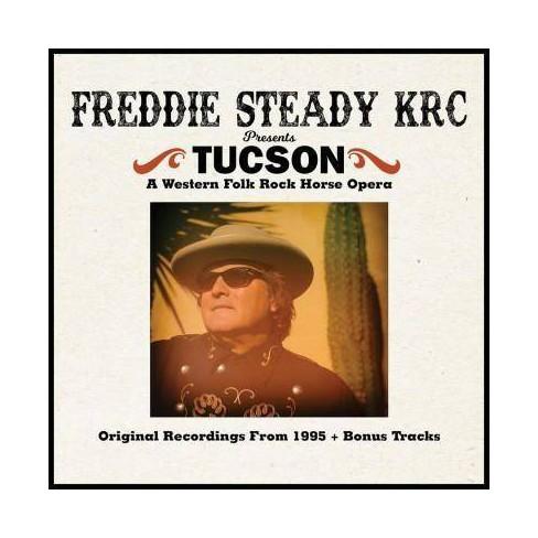 Freddie Steady KRC - Tucson (CD) - image 1 of 1