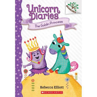 The Goblin Princess: A Branches Book (Unicorn Diaries #4), Volume 4 - by Rebecca Elliott (Paperback)