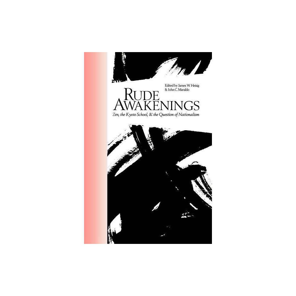 Rude Awakenings Nanzan Library Of Asian Religion And Culture By James W Heisig John C Maraldo Paperback