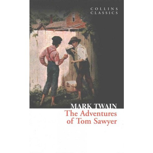 The Adventures of Tom Sawyer (Collins Classics) - by  Mark Twain (Paperback) - image 1 of 1