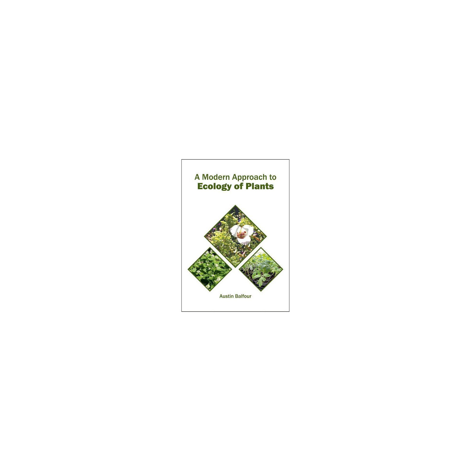 A Modern Approach to Ecology of Plants - (Hardcover)