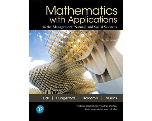 Mathematics With Applications : In the Management, Natural, and Social Sciences -  (Hardcover) - image 1 of 1